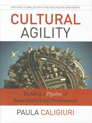 Cultural Agility By Caligiuri, Paula